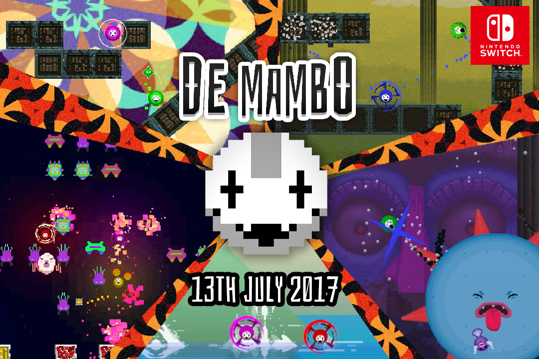 DE MAMBO OUT NOW ON NINTENDO SWITCH!